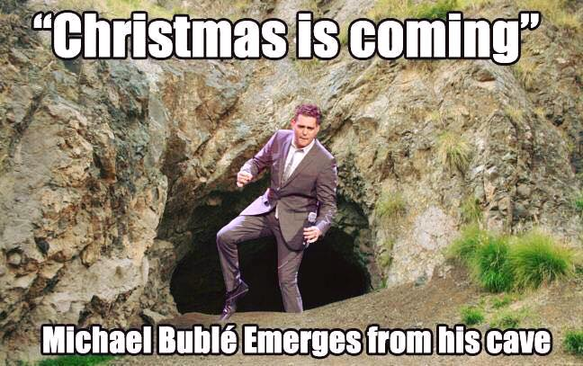 Bublé is Coming